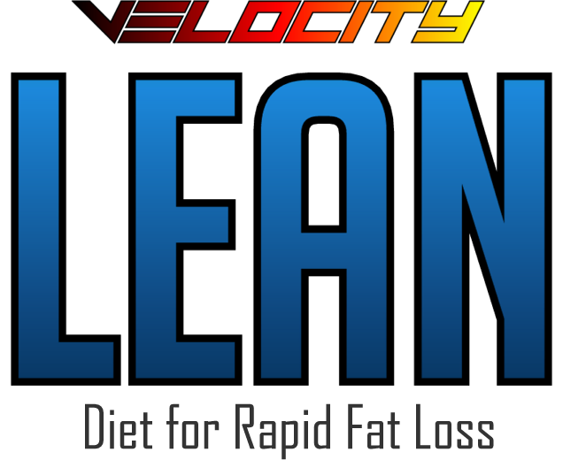 Velocity LEAN Diet for Rapid Fat Loss